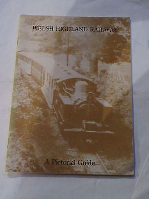 Welsh Highland Railway A Pictorial Guide