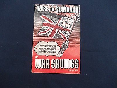 WW2 Home Front (1939-1945) Leaflet - Raise the Standard of War Savings