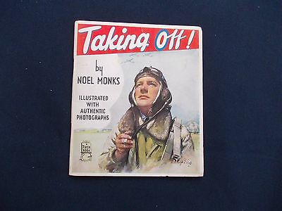 WW2 Home Front (1939-1945) Booklet - Taking Off! by Noel Monks
