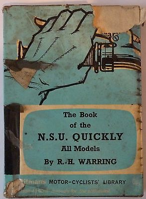 The Book of the NSU Quickly All Models by R H Warring