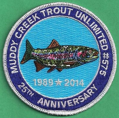 Pa Fish Commission Related 2014 Muddy Creek TU Trout Unlimited 25th Anniv Patch