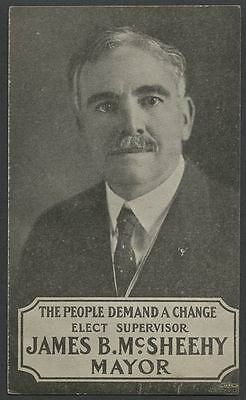 San Francisco CA: 1923 Mayoral Candidate JAMES B. McSHEEHY Campaign Card Handout