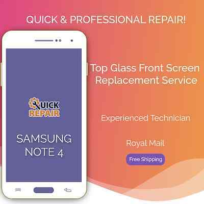 Samsung Galaxy NOTE 4 Top Glass Front Screen Replacement Service