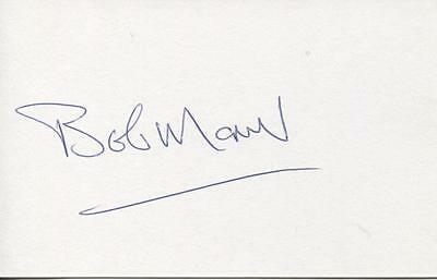 A 13cm x 7.5cm Plain White Card Signed by Bobby Moncur. Newcastle United, Hearts