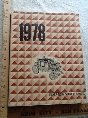 """1978 Fisher Owner Body Service Manual 1 1/4"""" thick Very Clean General Motors"""
