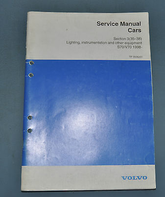 Volvo S70 V70 1998 Lighting Instruments and Other Electrical Components Manual