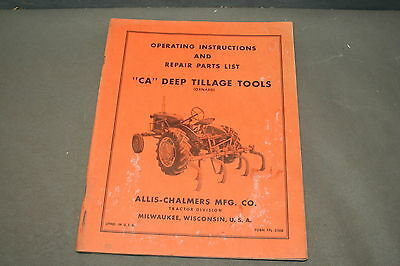 Allis Chalmers CA Deep Tillage Tools Operateng and Parts List  Manual
