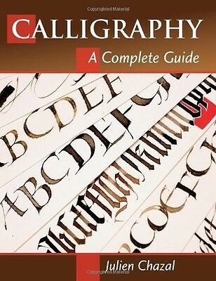 Stackpole Books - Calligraphy: A Complete Guide