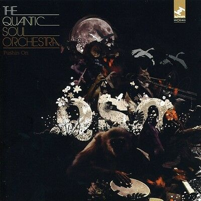 Pushin' On - Quantic Soul Orchestra (2012, CD NUOVO)