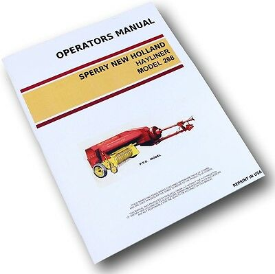 Sperry New Holland 268 Hayliner Square Baler Owners Operators Manual Adjust