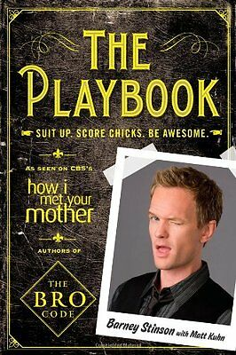 The Playbook: Suit Up, Score Chicks, Be Awesome