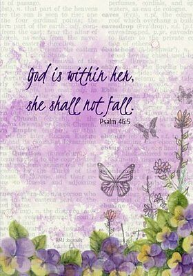 God Is Within Her - Psalm 46:5: A Christian Journal