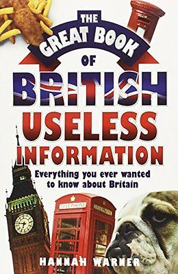 Hannah Warner __ The Great Book Of British Useless Information __ Brand New