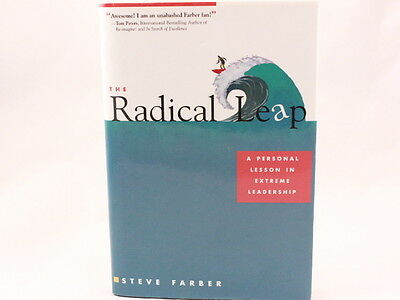 LIKE NEW!! The Radical Leap by Steve Farber