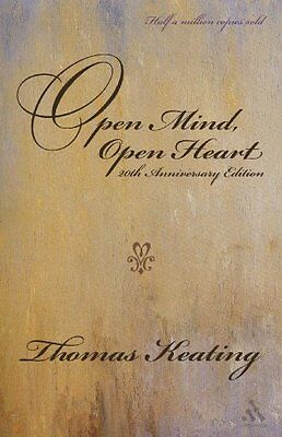 Open Mind Open Heart: The Contemplative Dimension of the Gospel