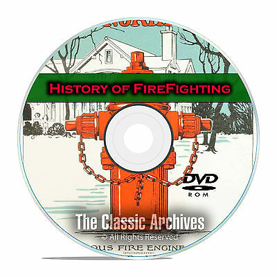 The History of Firefighting, 51 Vintage Books, Catalogs, 200+ Photos PDF DVD F51