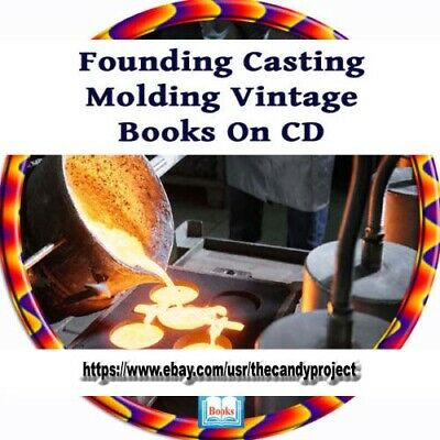 Foundry Founding Casting Molding Smelting Vintage Book Cd Collection