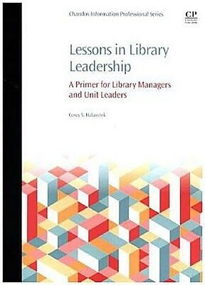 Lessons in Library Leadership Corey Halaychik