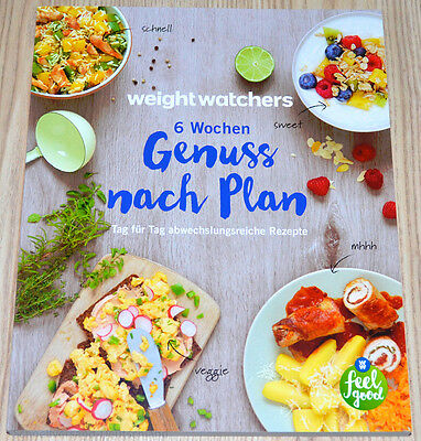 Weight Watchers Kochbuch 6 Wochen Genuß nach Plan Dein SmartPoints Programm 2017