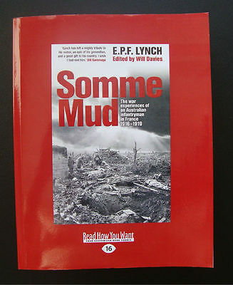 Somme Mud Ww1 Australia Book E. P. F. Lynch Large Print Edition