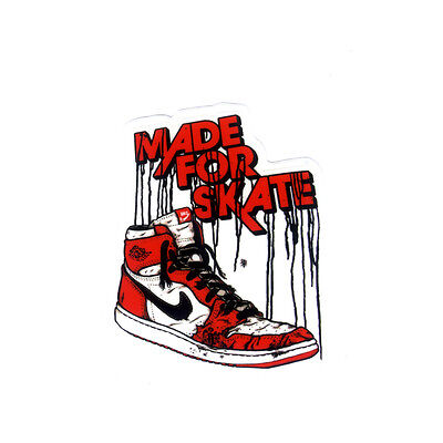 MADE FOR SKATE Air Jordan 1 Sneakers nike skateboard 7x6cm Decal Sticker #1169