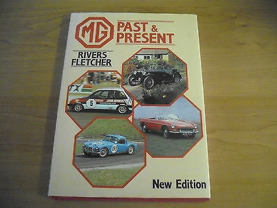 HAYNES FOULIS MG PAST & PRESENT Rivers Fletcher HB 1986 Photographs History Rare