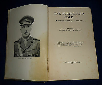 The Purple and Gold. A History of the 30th Battalion .. 1st Edition