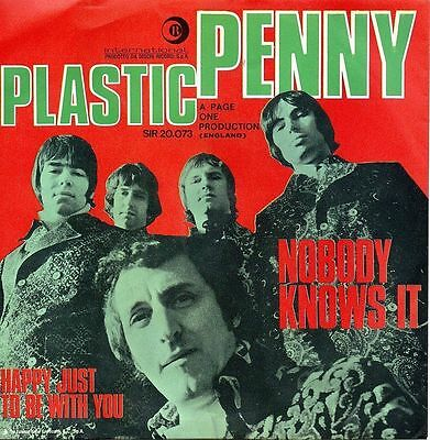 Plastic Penny-Nobody Knows It/Happy Just To Be With You 45 giri NM Italian Issue