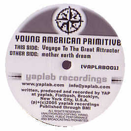 Young American Primitive - Voyage To The Great Attractor - Yaplab - 2005 #165456