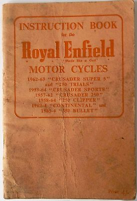 Royal Enfield Instruction Book : Crusader, 250 Trials, Clipper, Continental and