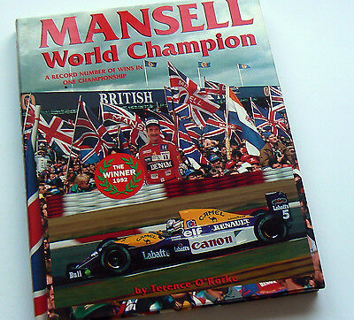 Nigel Mansell SIGNED World Champion, Terence O'Rorke, HB 1st Ed 1993, Ted Smart