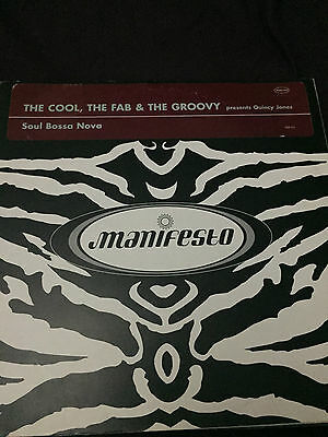 The Cool Fab & Groovy / Quincy Jones - Soul Bossa Nova (Manifesto FAB DJ1) 12""