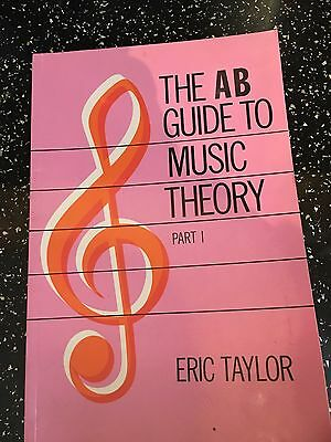 The AB Guide To Music Theory  Part 1 By Eric Taylor Music Education Book