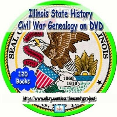 126 Illinois State History & Civil war People Cities Towns History Genealogy DVD