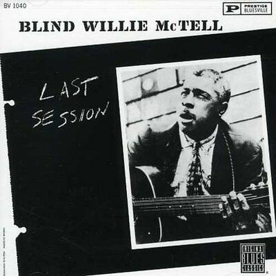 Last Session - Blind Willie Mctell (1992, CD NUEVO)