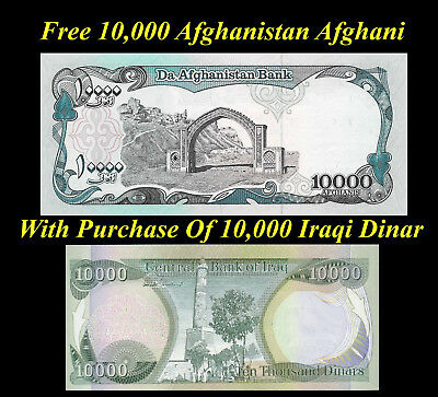 Iraqi Dinar 10000 + Free 10,000 Afghanistan Afghani Afghanis With Dinar Purchase