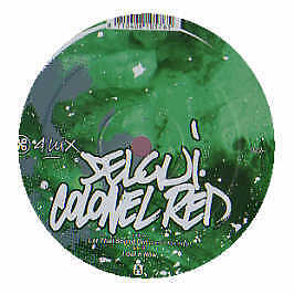 Delgui Ft Colonel Red - Let That Sound Out - 4 Lux - 2006 #199424
