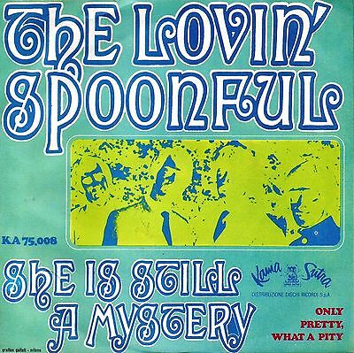 The Lovin' Spoonful-She Is Still A Mistery/Only Pretty What A Pity 45 giri NM