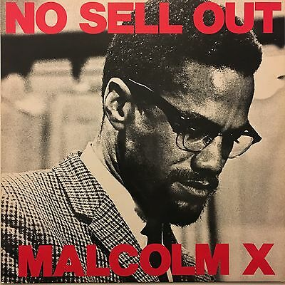 "Malcolm X - No Sell Out - Original Vinyl 12"" LP 1983 12IS165"