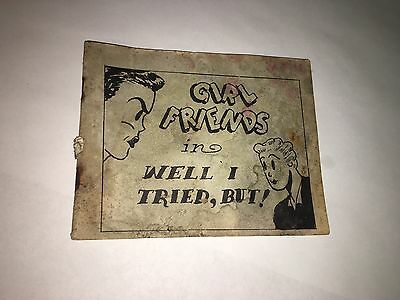Tijuana Bible Collectible Golden Age Comic Girl Friends Well I Tried, BUT! 339-S