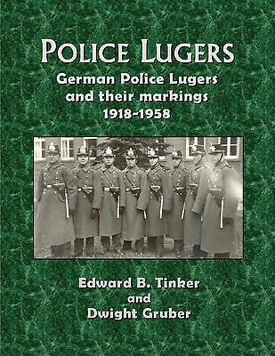 Police Lugers  -1918-1958 sold by author LUGER MAUSER DWM SIMSON KRIEGHOFF