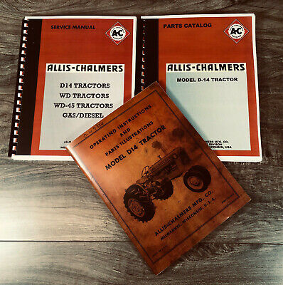 Set Allis Chalmers D14 Tractor Service Parts Owner Manual Technical Operator