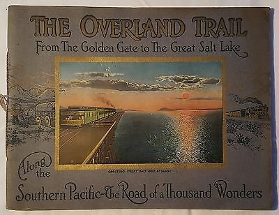 The Overland Trail Book Southern Pacific Railroad Train Route 1922 Colour plates