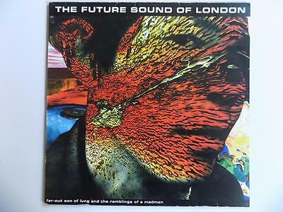 The Future Sound Of London - Far-Out Son Of Lung And The Rambling Of A Madman