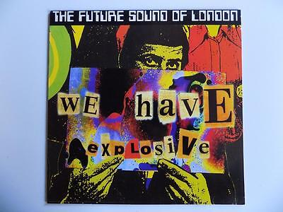 The Future Sound Of London - We Have Explosives