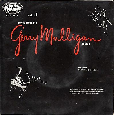 """The Gerry Mulligan Sextet-Presenting Vol 1 Ep 7"""" Italian Issue EmArcy EP-1-6514"""