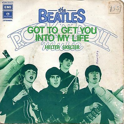 The Beatles-Got To Get You Into My Life/Helter Skelter 45 giri Italian Issue