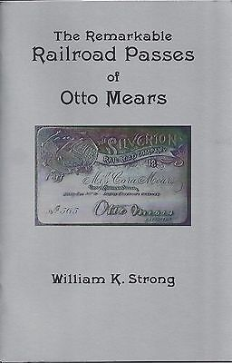 Remarkable Railroad Passes of Otto Mears: early SILEVERTON & RIO GRANDE passes