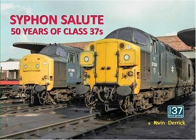 OUR BOOK! Syphon Salute 50 Years of the Class 37 - All proceeds to C37LG's 37003