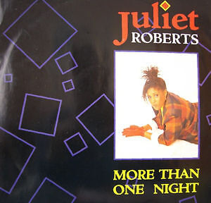 "JULIET ROBERTS - More Than One Night (12"" Vinyl Single ) FREE POSTAGE"